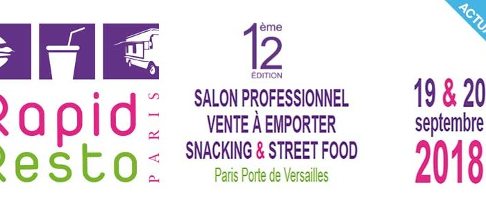 Salon Rapid Resto 2018, la rentrée des restaurateurs de restauration rapide !